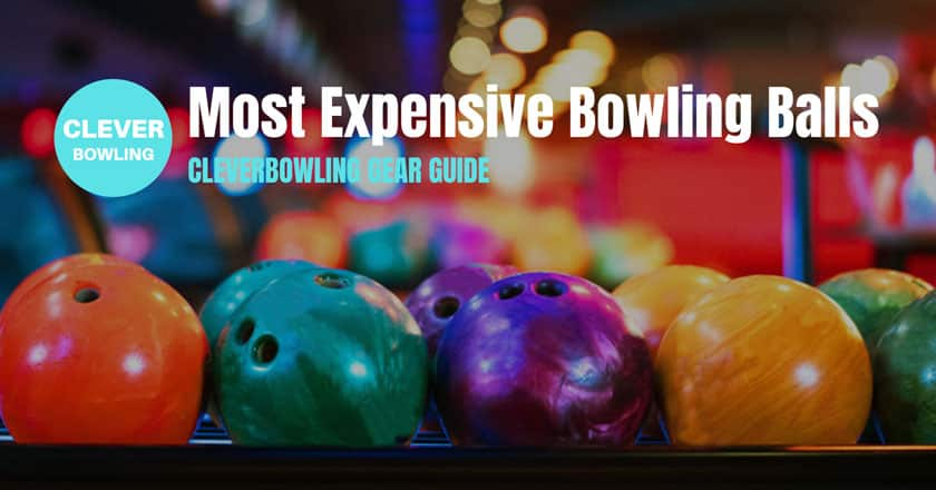 Most-Expensive-Bowling-Balls