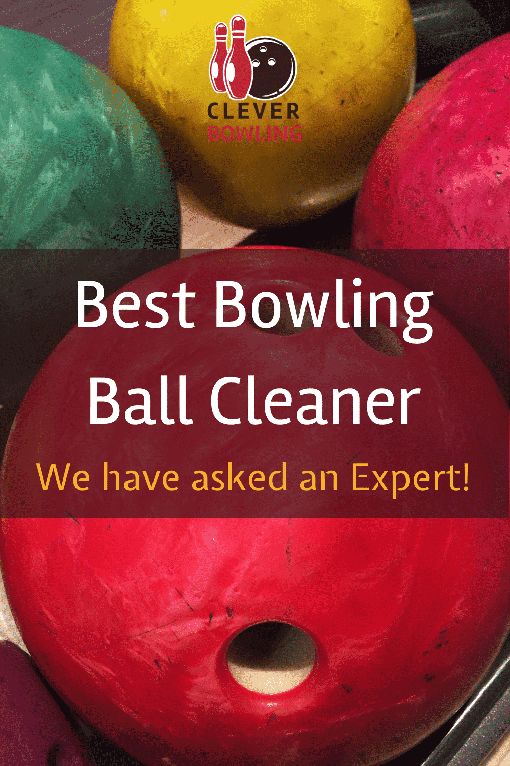 Best Bowling Ball Cleaner